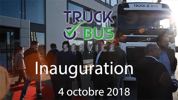 Inauguration TRUCK & BUS Service - Photos et vidéo
